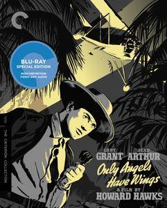 Only Angels Have Wings (1939) + Extras [The Criterion Collection]