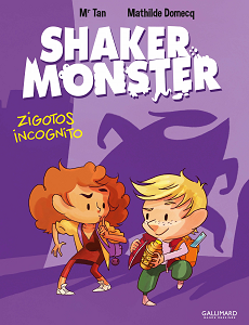 Shaker Monster - Tome 2 - Zigotos Incognito