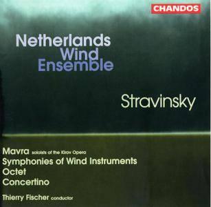 Netherlands Wind Ensemble, Thierry Fischer - Igor Stravinsky: Mavra; Symphonies of Wind Instruments; Octet; Concertino (1998)