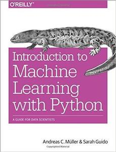 Introduction to Machine Learning with Python: A Guide for Data Scientists (repost)