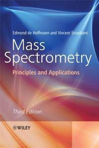 Mass Spectrometry: Principles and Applications 3rd Edition