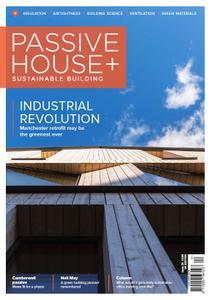 Passive House+ UK - Issue 28 2019