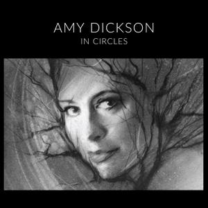 Amy Dickson - In Circles (2019) [Official Digital Download]
