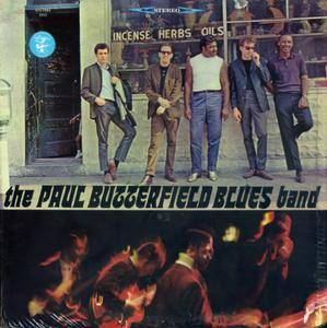 The Paul Butterfield Blues Band - The Paul Butterfield Blues Band (1965) US Pressing - LP/FLAC In 24bit/96kHz