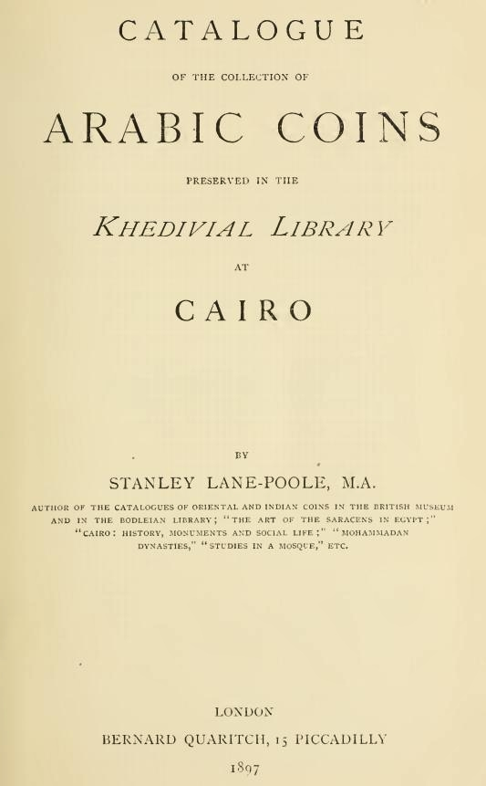 Catalogue of the collection of Arabic coins at Cairo