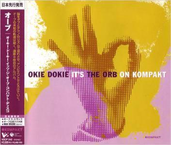 The Orb - Okie Dokie It's The Orb on Kompakt (2005)