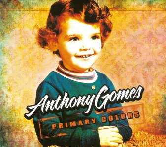 Anthony Gomes - Primary Colors (1997)
