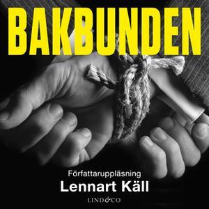 «Bakbunden» by Lennart Käll