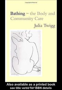 Bathing - The Body and Community Care