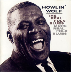 Howlin' Wolf - The Real Folk Blues (1966) + More Real Folk Blues (1967) 2 LP on 1 CD, Remastered 2002