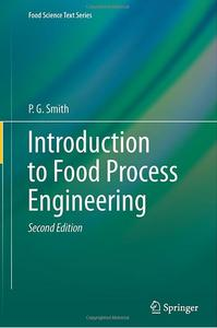 Introduction to Food Process Engineering (2nd edition)