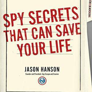 Spy Secrets That Can Save Your Life [Audiobook]