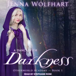 «A Dance with Darkness» by Jenna Wolfhart