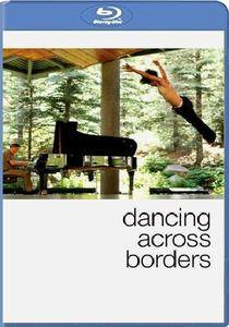 Dancing Across Borders (2010)