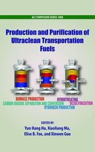 Production and Purification of Ultraclean Transportation Fuels