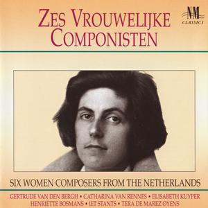 Zes Vrouwelijke Componisten - Six Women Composers from the Netherlands (1991) {NM Classics 92018}