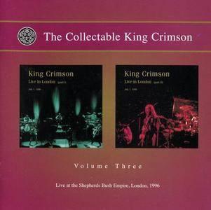 King Crimson - The Collectable King Crimson Volume Three: Live at the Shepherds Bush Empire, London, 1996 (2008)