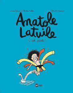 Anatole Latuile - Tome 1 - C'est Parti!