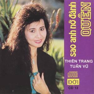 Thiên Trang - Sao Anh Nỡ Đành Quên (1990)
