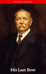 «His Last Bow» by Arthur Conan Doyle