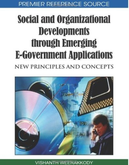 Social and Organizational Developments Through Emerging E-government Applications: New Principles and Concepts [Repost]