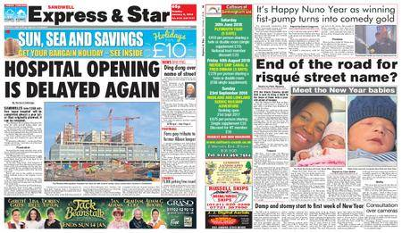 Express and Star Sandwell Edition – January 02, 2018