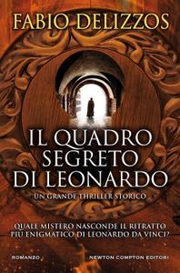 Fabio Delizzos - Il quadro segreto di Leonardo