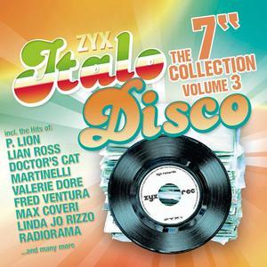 """VA - ZYX Italo Disco: The 7"""" Collection Vol.3 (2019)"""