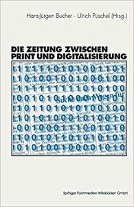 Die Zeitung zwischen Print und Digitalisierung