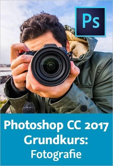 Video2Brain - Photoshop CC 2017 Grundkurs: Fotografie