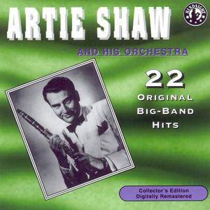 Artie Shaw And His Orchestra - 22 Original Big-Band Hits (1987)