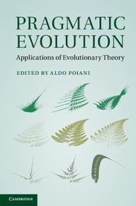 Pragmatic Evolution: Applications of Evolutionary Theory (repost)