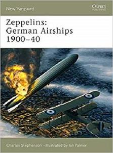 Zeppelins: German Airships 1900-40 (New Vanguard)