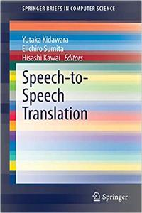 Speech-to-Speech Translation