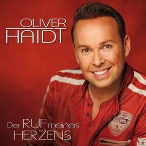 Oliver Haidt - Der Ruf Meines Herzens (2017)