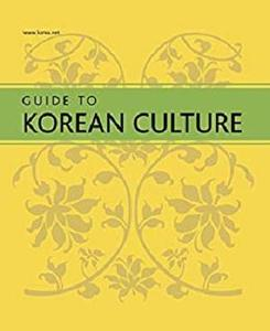 Guide to Korean Culture: Korea's cultural heritage