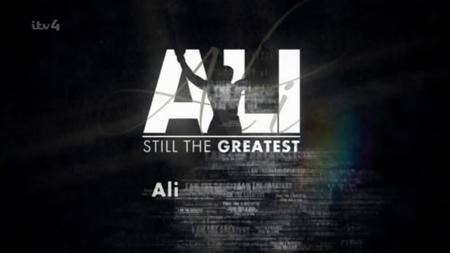 ITV - Ali: Still the Greatest (2012)