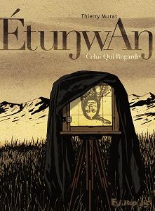 ÉtuŋwAŋ - Celui-Qui-Regarde