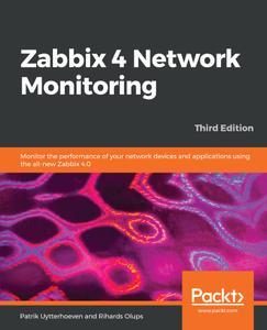 Zabbix 4 Network Monitoring, 3rd Edition