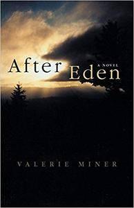 After Eden by Valerie Miner