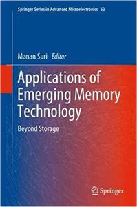 Applications of Emerging Memory Technology: Beyond Storage
