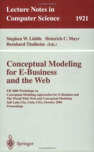 Conceptual Modeling for E-Business and the Web