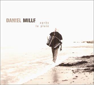 Daniel Mille - Apres la pluie (2005)