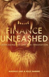 Finance Unleashed: Leveraging the CFO for Innovation
