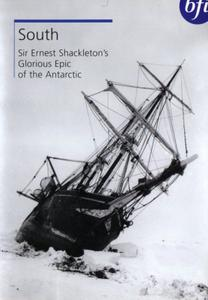 BFI - South: Sir Ernest Shackleton's Glorious Epic of the Antarctic (1919)