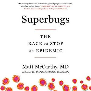 Superbugs: The Race to Stop an Epidemic [Audiobook]