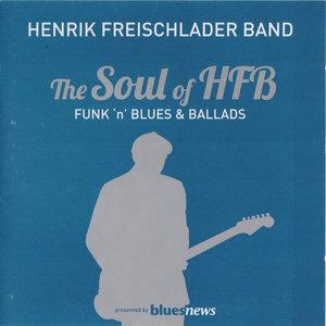 Henrik Freischlader Band - The Soul Of Hfb (2012)