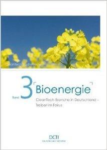Bioenergie: CleanTech-Branche in Deutschland - Treiber im Fokus (Repost)