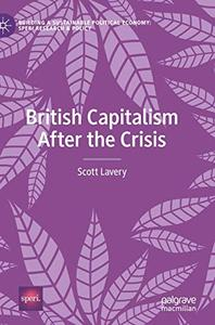 British Capitalism After the Crisis (Building a Sustainable Political Economy: SPERI Research & Policy)