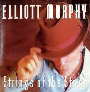 Elliott Murphy - Strings of The Storm (2003) 2CDs [Re-Up]